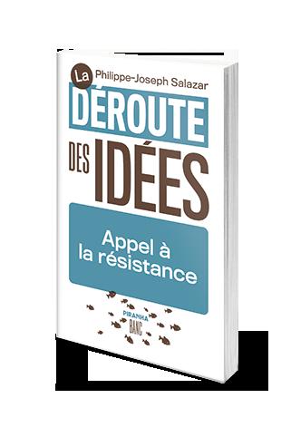 La déroute des idées