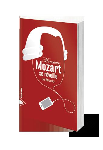 Monsieur Mozart se réveille